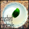 Crushed Cocktails